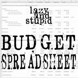 Lazy and Stupid Budget Spreadsheet